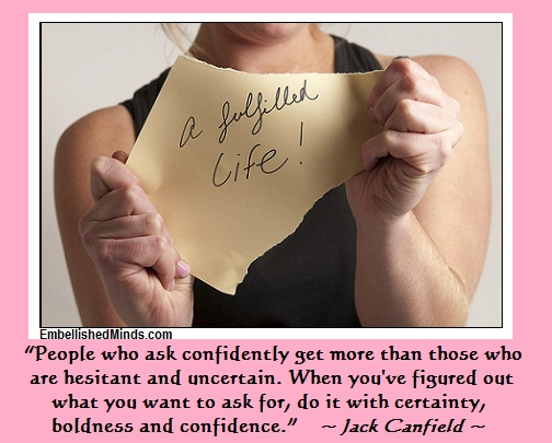Ask for What You Want1 Jack Canfield Quotes: Ask Confidently