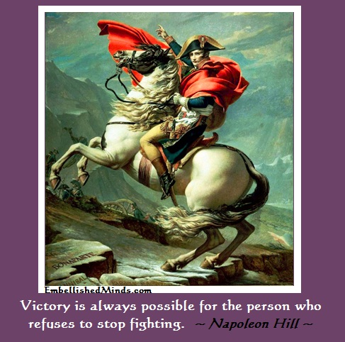 napoleon hill napoleon on horse Napoleon Hill Quotes: Stop Fighting