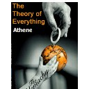 athenes theory of everything Athene's Theory of Everything