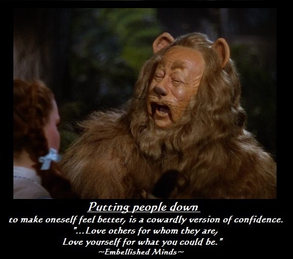 Cowardly Lion Love Quotes: Love Yourself for What You Could Be