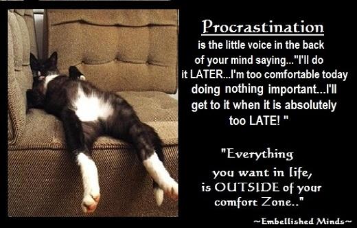 Motivational quotes Procrastination Motivational Quotes: Procrastination