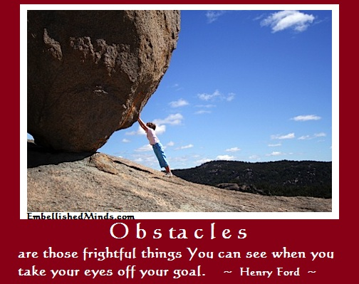 Inspirational Quotes Obstacles Are Those Frightful Things Interesting Inspirational Quotes About Challenges