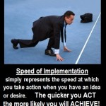 motivational quotes - Speed of Implementation