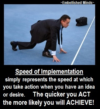 motivational quotes Speed of Implementation Motivational Quotes: Speed of Implementation