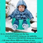 motivational quotes baby in snow 150x150 Embellished Minds Quotes