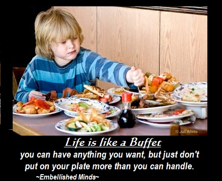 Life quotes Life Quotes: Life is like a Buffet