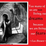 les brown quotes life quotes fear 150x150 Life Quotes: page 2