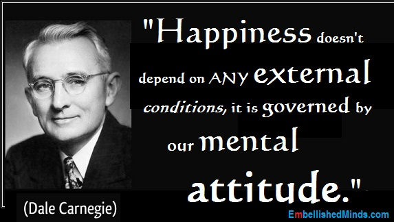 dale carnegie quotes Happiness Quotes: Our Mental Attitude by Dale ...
